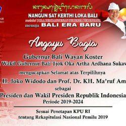 """Gubernur Koster """"Angayu Bagia"""" atas Kemenangan Pasangan Jokowi-Ma'aruf Amin"""