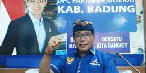 Demokrat Badung Dukung Sikap Tegas DPP Pecat Aktor Utama GPK-PD