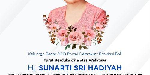 Ibu Mertua SBY Berpulang, Demokrat Bali Berduka Sampaikan Bela Sungkawa